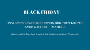 Black Friday Tva offerte -20% à partir de 29€ chez manohi.com